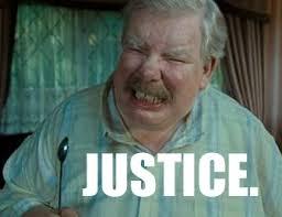 Justice Meme - justice memes
