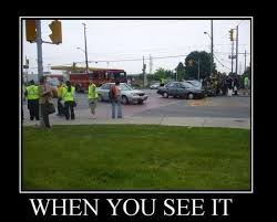 Car Wreck Meme - when you see it car crash
