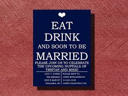 engagement invitation quotes engagement party invitation eat drink and be married