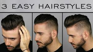 Hairstyles Easy And Quick by 3 Quick U0026 Easy Men U0027s Hairstyles Men U0027s Hair Tutorial Alex Costa