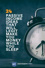 the 25 best money activities 25 passive income ideas you can start today in 5 minutes or less