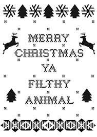merry christmas ya filthy animal clipart clipartxtras