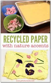 making recycled paper with nature accents gift of curiosity