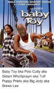Ving Meme - sida gibson snoop dogg et ving es john singleton baby toy bka polo