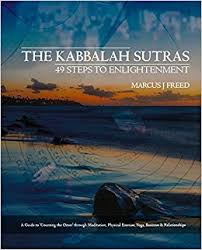 spiritual guide to counting the omer the kabbalah sutras 49 steps to enlightenment a guide to