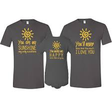 you are my sunshine father mother t shirt u0026 son daughter