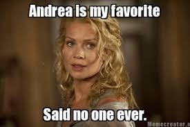 Said No One Ever Meme - meme creator andrea is my favorite said no one ever meme