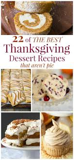 of the best thanksgiving dessert recipes that aren t pie