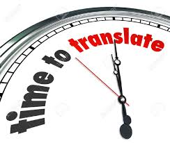 to translate words on a clock to illustrate a need to