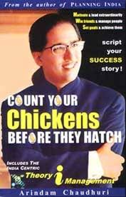 Count Your Chickens Before They Hatch Arindam Chaudhuri Pdf Count Your Chickens Before They Hatch Theory In Management By