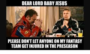 Baby Jesus Meme - dear lord baby jesus one memes please don t let anyone on my fantasy