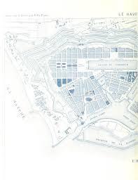 chambre de commerce du havre map from exposition universelle de 1878 chambre de commerce du