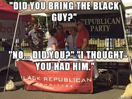Republican Meme - 2016 black republican committee meme on imgur