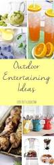 Summer Lunch Menu Ideas For Entertaining - best 25 outdoor party foods ideas on pinterest spring party