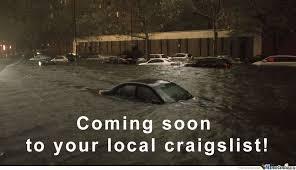 Soon Car Meme - craigslist flipping flooded cars since 1996 by wicked2na meme center