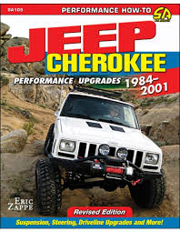 1984 corvette performance upgrades jeep performance upgrades 1984 2001 revised edition
