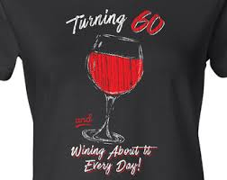 gifts for turning 60 60th birthday shirt etsy
