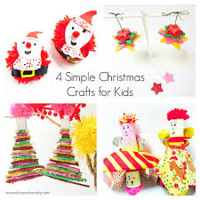 4 simple christmas crafts for kids oh creative day