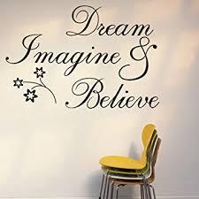 believe home decor amazon com witkey dream imagine and believe inspirational wall
