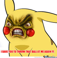 Funny Pikachu Memes - angry ass pikachu by instantlover meme center