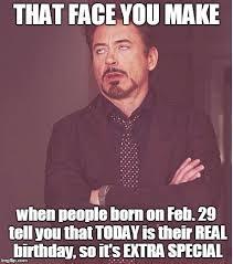 29th Birthday Meme - leap year imgflip