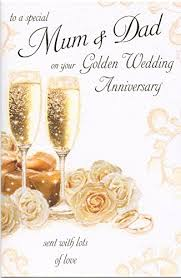 golden wedding anniversary to a special and on your 50th golden wedding anniversary