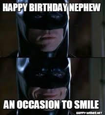 Happy Birthday Batman Meme - happy birthday wishes for nephew quotes images memes happy