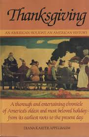 thanksgiving american thanksgiving an american holiday an american history diana