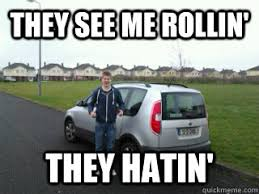 They See Me Rollin They Hatin Meme - they see me rollin they hatin ice cream van quickmeme