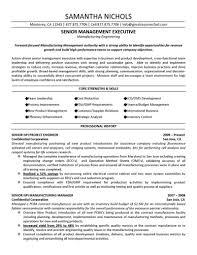 senior executive resume senior management executive manufacturing engineering resume