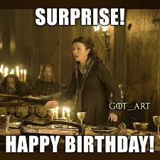 Got Meme - 20 best birthday memes for a game of thrones fan sayingimages com