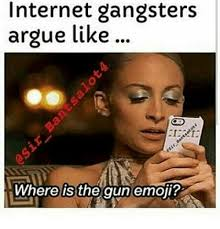 Internet Gangster Meme - 25 best memes about internet gangster internet gangster memes