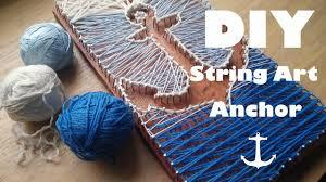 diy string art pinterest anchor tutorial 1 youtube