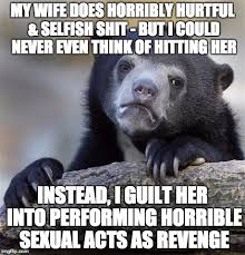 Love My Wife Meme - i love my wife with all my heart but she can be abusive and i