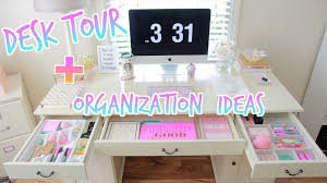 Organization Desk Desk Tour How To Organize Your Desk