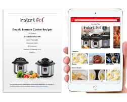 free electric pressure cooker recipe booklet u0026 app instant pot