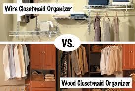 Closetmaid System Help Choosing Between Closetmaid Closet Organizers Home Makeover