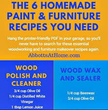 6 essential homemade wood finishing recipes abbotts at home