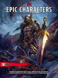 epic characters d u0026d dungeons and dragons 5e dungeons