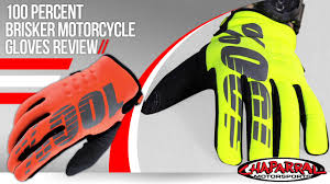 100 motocross gloves 100 percent brisker motorcycle gloves review youtube