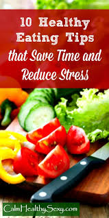 10 healthy eating tips that save time and reduce stress pin jpg