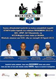 Radio Tbc Taifa Tanzania Dar Es Salaam Mdahalo Wa Mkikimkiki Tarehe 30 Agosti 2015 Mada Utaifa Sera