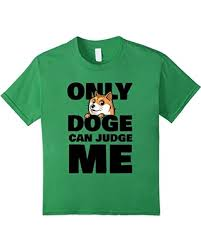 Funniest Doge Meme - new savings on kids only doge can judge me t shirt funny doge