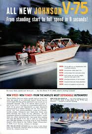 1960 johnson outboard motor ad vintage johnson outboard motor