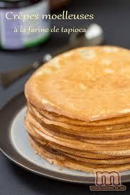 crepes herv cuisine crêpes moelleuses farine de tapioca et vanille macaronette et cie