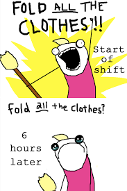 Working In Retail Memes - working retail all the things know your meme