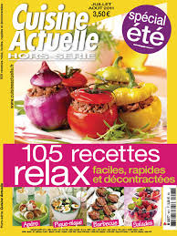 cuisine actuelle hors s駻ie télécharger cuisine actuelle hors série n 93 105 recettes relax