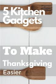 thanksgiving list of top 5 kitchen gadgets brought to you by