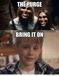 Purge Meme - the purge meme weknowmemes