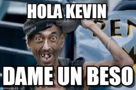 Kevin Meme - hola kevin poor dude meme on memegen